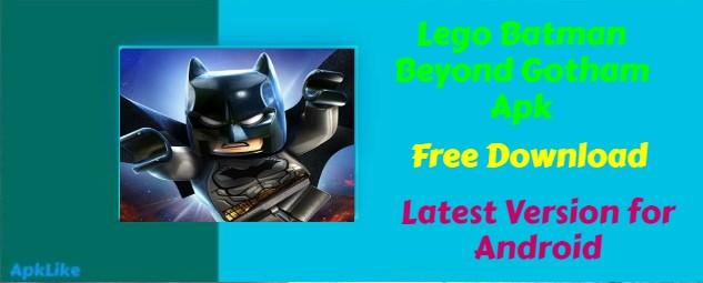 Lego Batman Beyond Gotham Apk Free Download Latest Version ...