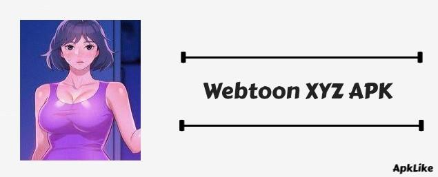 Download Webtoon XYZ Apk V2.7.4 For Reading Comics {No Subscription}